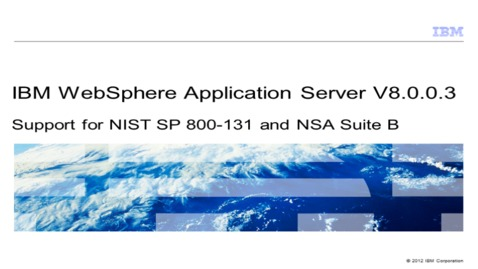 Thumbnail for entry Support for NIST SP 800-131 and NSA Suite B