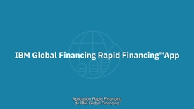 Thumbnail for entry IBM Rapid Financing App - Get more done, faster (Spanish subtitles)