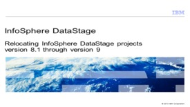 Thumbnail for entry Relocating InfoSphere DataStage projects