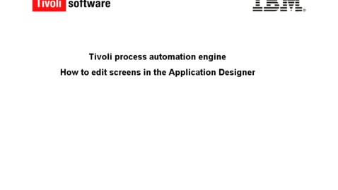 Thumbnail for entry How to edit screens in Application Designer