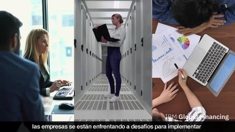 Thumbnail for entry Transforme su empresa con IBM Services financiados por IBM Global Financing