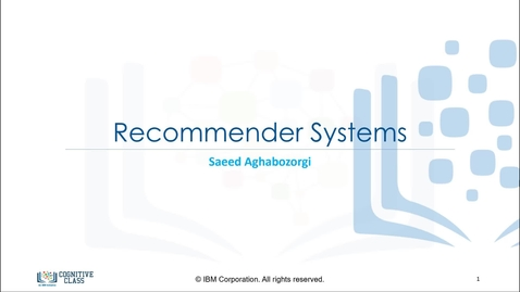 Thumbnail for entry Intro to Recommender Systems