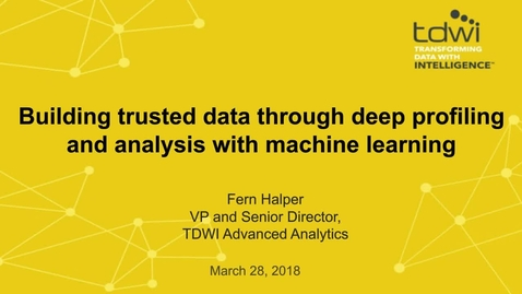 Thumbnail for entry Building Trusted Data Through Deep Profiling and Analysis with Machine Learning