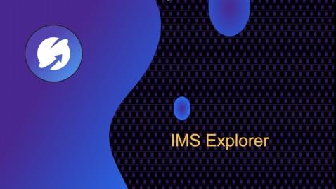 Thumbnail for entry IMS Explorer