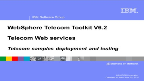 Thumbnail for entry Telecom sample deployment and testing