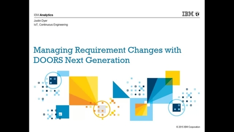 Thumbnail for entry Managing Requirement Changes with DOORS Next Generation (Global configuration management)