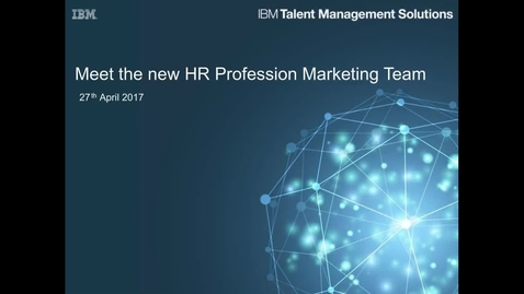 Thumbnail for entry Meet the new HR Profession Marketing team - 27th April 2017