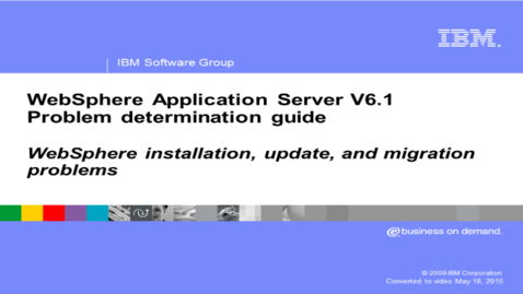 Thumbnail for entry WebSphere installation  update  and migration problems
