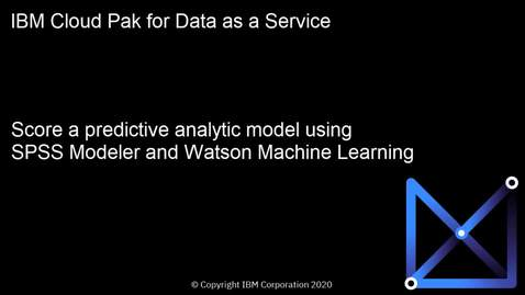 Thumbnail for entry IBM Watson Machine Learning: Score a Predictive Model Built with IBM SPSS Modeler