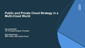 Thumbnail for entry Public and Private Cloud Strategy