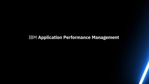 Thumbnail for entry IBM Application Performance Management - Diagnose .Net Application Problem Demo