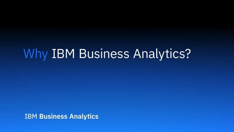 Thumbnail for entry Pourquoi choisir IBM Business Analytics