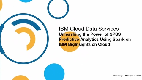 Thumbnail for entry Use SPSS Predictive Analytics with Spark and BigInsights