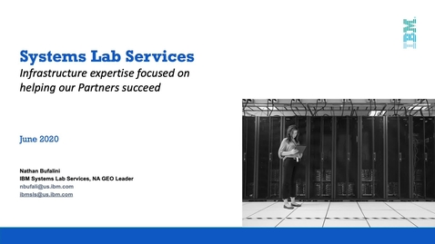 Thumbnail for entry IBM Systems Lab Services helps IBM Business Partners Succeed