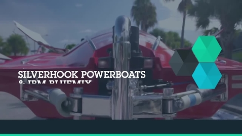 Thumbnail for entry SilverHook Powerboats teams with IBM Bluemix to deliver crucial racing data