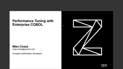 Thumbnail for entry Enterprise COBOL for z/OS Performance Tuning Webinar