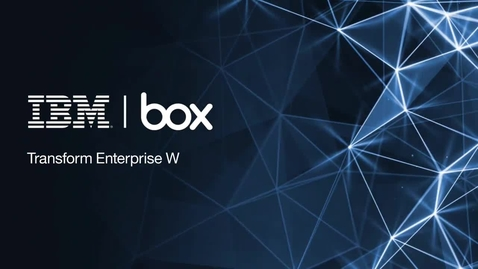 Thumbnail for entry IBM Connections and Box integration demo video