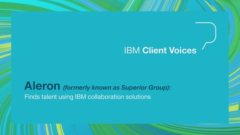 Thumbnail for entry Aleron finds talent using IBM collaboration solutions