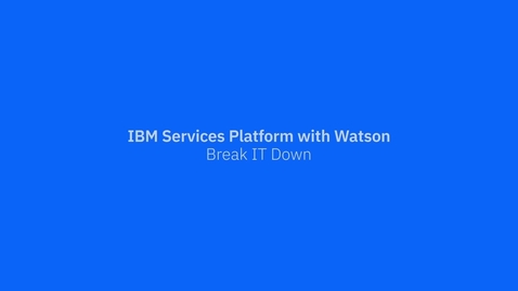 Thumbnail for entry IBM Services Platform with Watson