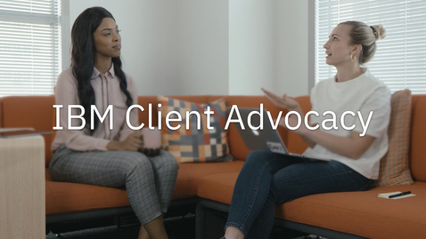 Thumbnail for entry IBM Client Advocacy Anthem Video