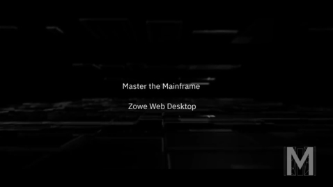 Thumbnail for entry Master the Mainframe - Zowe Web Desktop