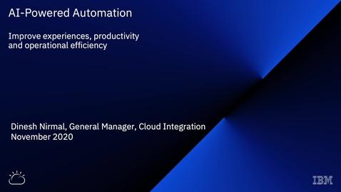 Thumbnail for entry Dinesh Nirmal Webinar - Automatyzacja oparta na sztucznej inteligencji