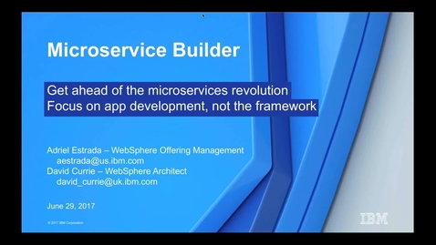 Thumbnail for entry Get Ahead of the Microservices Revolution. Focus on App Development, Not the Framework