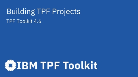 Thumbnail for entry TPF Toolkit: Building TPF Projects