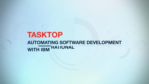 Thumbnail for entry Tasktop and IBM Rational help customers save big on development costs