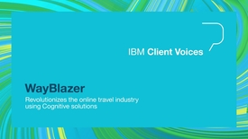 Thumbnail for entry Wayblazer revolutionizes the online travel industry using Cognitive solutions