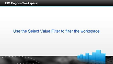 Thumbnail for entry Use the select value filter to filter the workspace