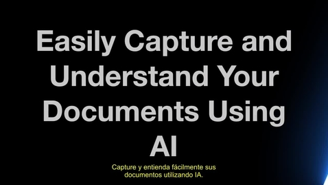 Thumbnail for entry Easily Capture and Understand Your Documents Using AI
