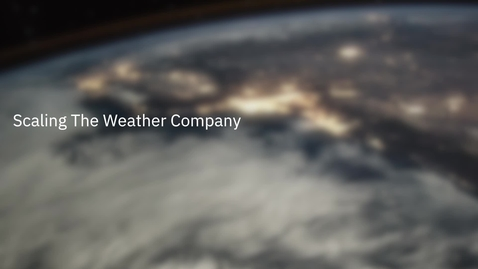 Thumbnail for entry The Weather Company migrates to a secure, scalable, global architecture in the IBM Cloud