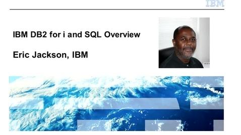 Thumbnail for entry IBM DB2 for i and SQL Overview - IBM Training