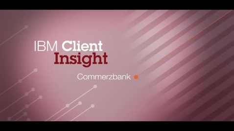 Thumbnail for entry Video: Commerzbank speeds customers to market with IBM WebSphere software