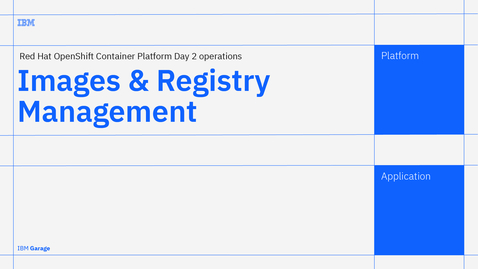 Thumbnail for entry Images - Red Hat OpenShift Container Platform Day 2 operations