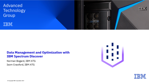 Thumbnail for entry Data Management with Spectrum Discover - Optimizing Storage Utilization for Performance and Price 05062021
