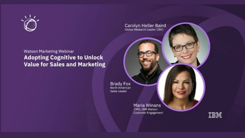 Thumbnail for entry Adopting Cognitive to unlock value for sales and marketing