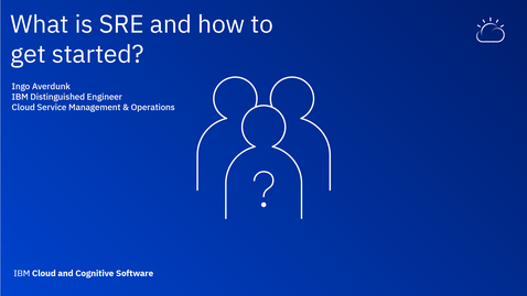Thumbnail for entry What is SRE and how to get started - Thought Leaders Webinar Series