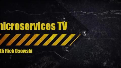 Thumbnail for entry MicroservicesTV Episode 25 - Operations & Management, Part 2 with Ingo Averdunk & Robert Barron