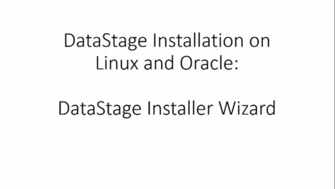 Thumbnail for entry 04 DataStage Installation- DataStage Server C.mp4