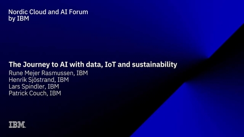Thumbnail for entry The Journey to AI with data, IoT and sustainability