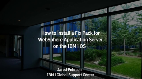 Thumbnail for entry How To Install a WebSphere Application Server Fix Pack on IBM i OS