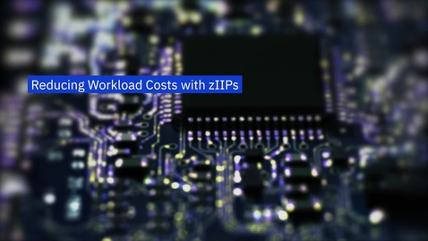 Thumbnail for entry Lower workload costs with zIIPs by Rick Schoonmaker and the IBM IT Economics team