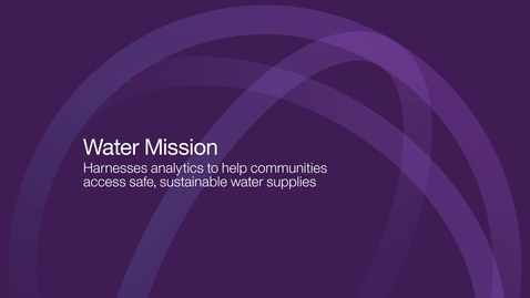 Thumbnail for entry IBM Analytics helps Water Mission harnesses critical data to help communities access safe sustainable water supplies