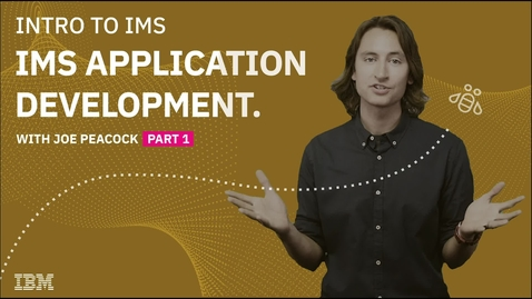 Thumbnail for entry Introduction to IMS Application Development, Part 1