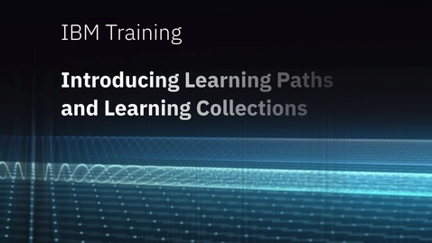 Thumbnail for entry Introducing Learning Paths and Collections