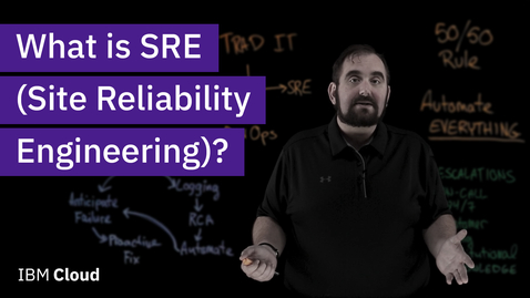 Thumbnail for entry What is Site Reliability Engineering (SRE)?