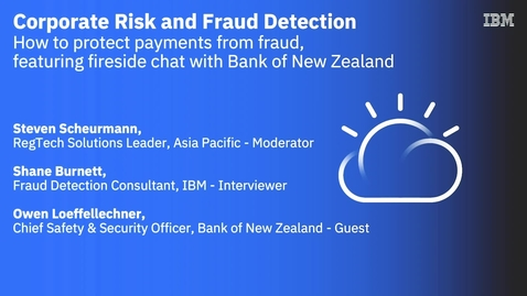 Thumbnail for entry Corporate Risk and Fraud Detection - How to Protect Payments from Fraud