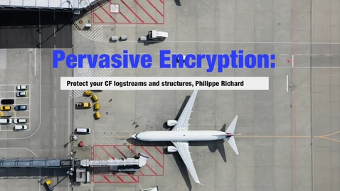 Thumbnail for entry Pervasive encryption in z_OS_ CF structures and log streams
